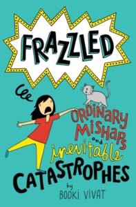 Frazzled #2: Ordinary Mishaps and Inevitable Catastrophes by Booki Vivat
