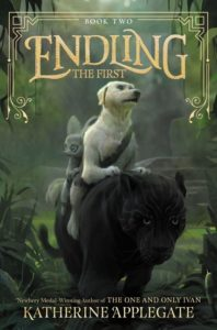 Endling #2: The First by Katherine Applegate