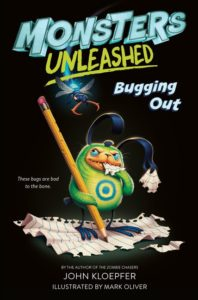 Monsters Unleashed #2: Bugging Out by John Kloepfer
