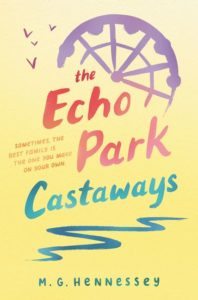 The Echo Park Castaways by M. G. Hennessey