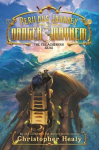 A Perilous Journey of Danger and Mayhem #2: The Treacherous Seas by Christopher Healy