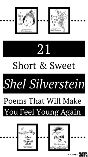 21 short & sweet shel silverstein poems that will make you feel young again