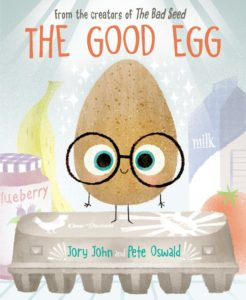 The Good Egg by Jory John illustrated by Pete Oswald