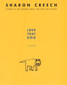 Love That Dog A Novel by Sharon Creech