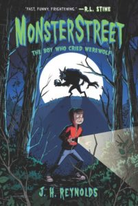 Monsterstreet #1: The Boy Who Cried Werewolf by J. H. Reynolds