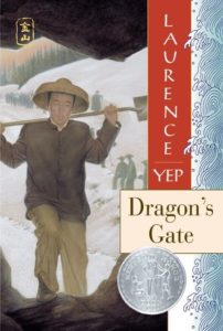 Dragon's Gate Golden Mountain Chronicles: 1867 by Laurence Yep