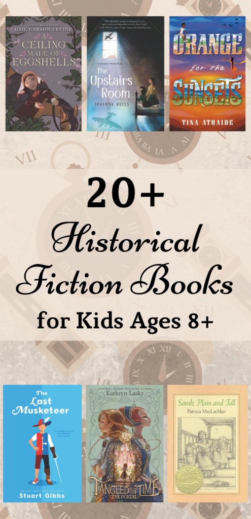 20+ historical fiction books for kids ages 8+