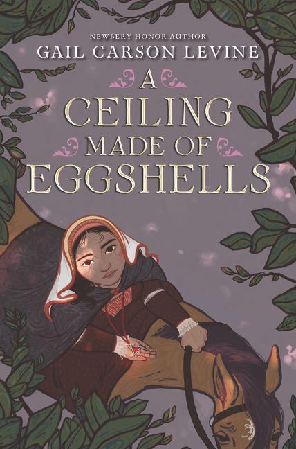 a ceiling made of eggshells by gail carson levine