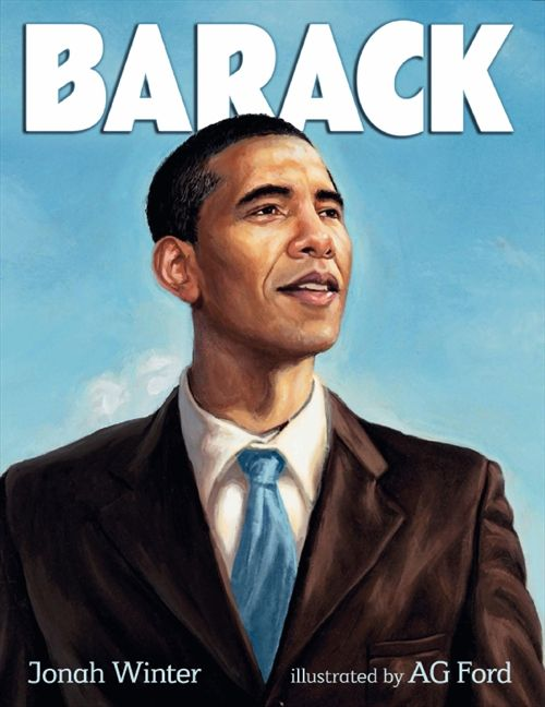 Barack by Jonah Winter illustrated by AG Ford
