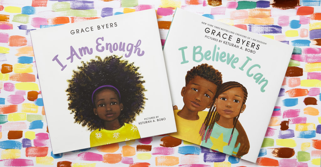 i believe i can by grace byers and i am enough by grace byers