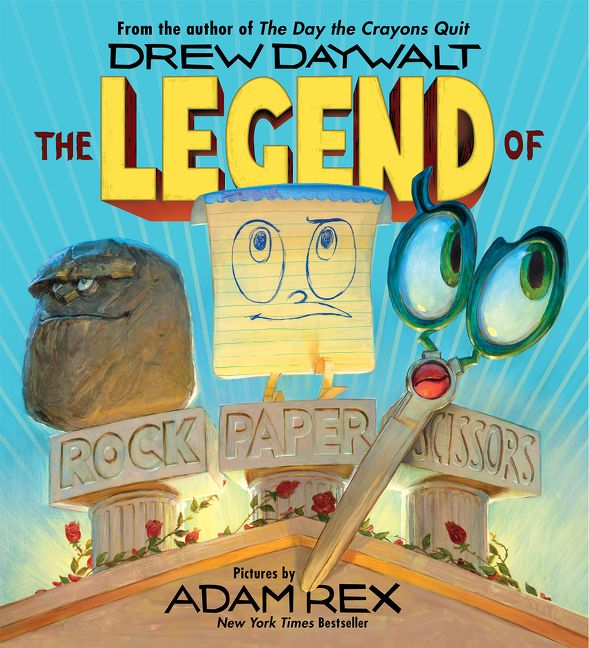 The Legend of Rock Paper Scissors by Drew Daywalt, illustrated by Adam Rex