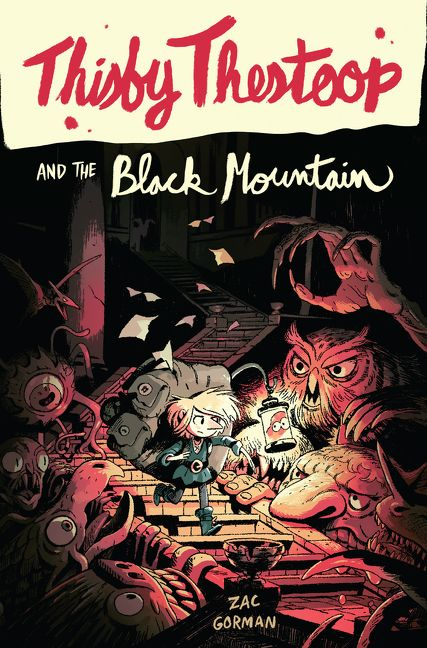 Thisby Thestoop and the Black Mountain by Zac Gorman