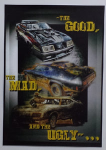 "Mad Max - ""The Good, The Mad, and the Ugly"" A3 Poster"