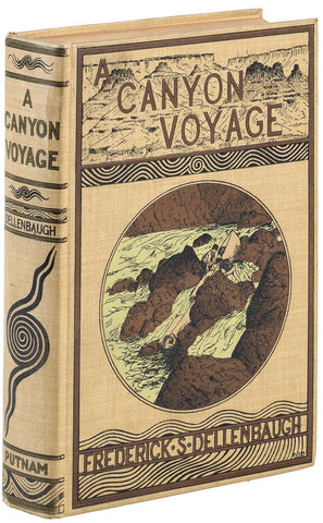 A Canyon Voyage by Frederick S. Dellenbaugh, First Edition, 1908