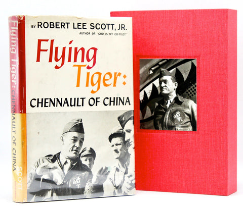 Flying Tiger: Chennault of China, Twice-Signed by Robert Lee Scott, Jr., First Edition, 1959