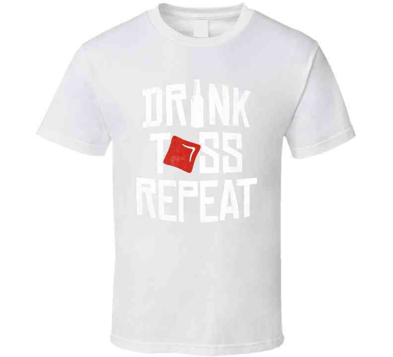 Drink Toss Repeat Cornhole T Shirt