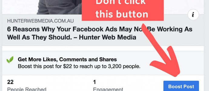 Why You Should Never Hit the Boost Post Button on Facebook