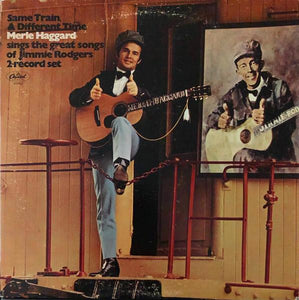 Merle Haggard ‎– Same Train, A Different Time (2 discs)