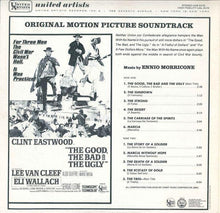 Load image into Gallery viewer, Ennio Morricone ‎– The Good, The Bad And The Ugly - Original Motion Picture Soundtrack