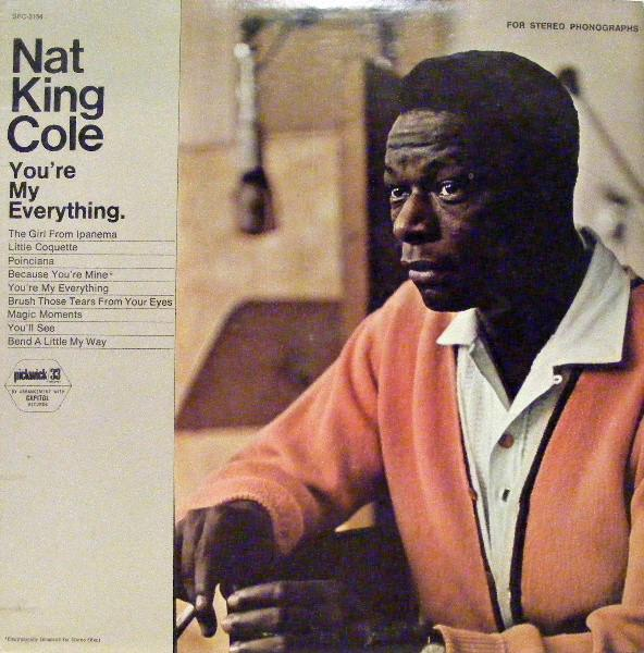 Nat King Cole ‎– You're My Everything