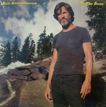 Load image into Gallery viewer, Kris Kristofferson ‎– To The Bone