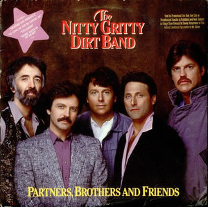 Nitty Gritty Dirt Band ‎– Partners, Brothers And Friends