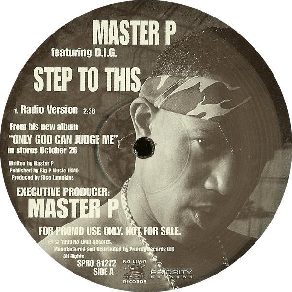Master P Featuring D.I.G. ‎– Step To This
