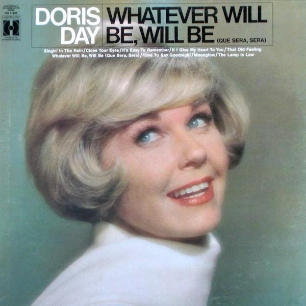 Doris Day ‎– Whatever Will Be, Will Be (Que Sera, Sera)