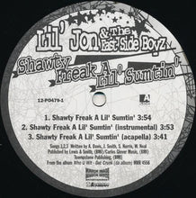 Load image into Gallery viewer, Lil' Jon & The East Side Boyz ‎– Shawty Freak A Lil' Sumtin'