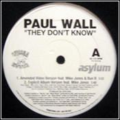 Paul Wall ‎– They Don't Know