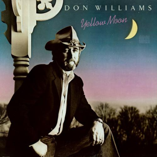 Don Williams  ‎– Yellow Moon