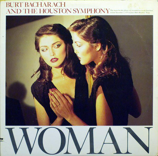 Burt Bacharach And The Houston Symphony Orchestra ‎– Woman