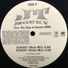 Load image into Gallery viewer, JT Money feat. Big Gipp of Goodie MOB ‎– Alright