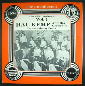 Hal Kemp And His Orchestra ‎– The Uncollected Hal Kemp And His Orchestra Vol. 1. 1934