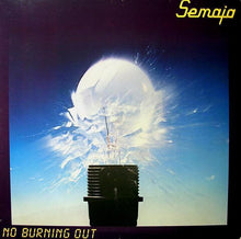 Load image into Gallery viewer, Semaja ‎– No Burning Out