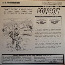 Load image into Gallery viewer, The Sons Of The New Frontier ‎– Cowboy: Songs Of The Roaring West