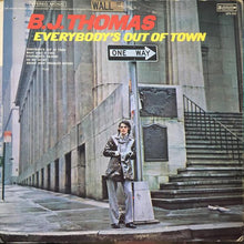 Load image into Gallery viewer, B.J. Thomas ‎– Everybody's Out Of Town