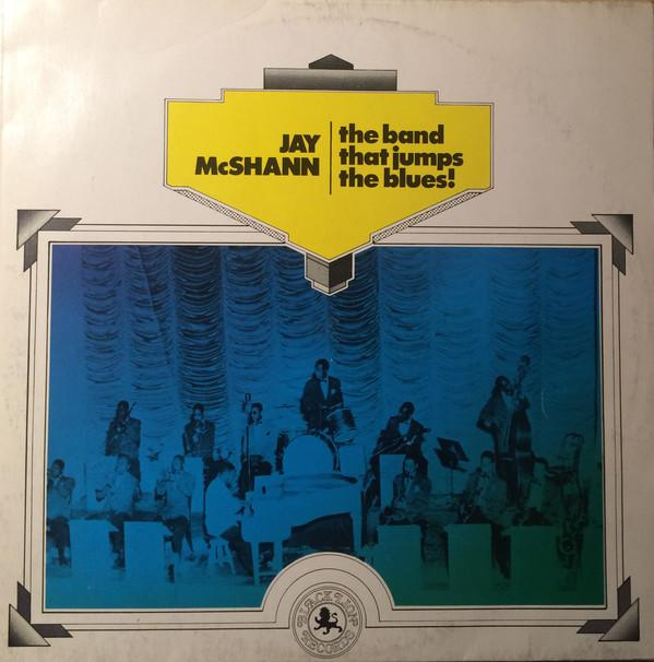 Jay McShann ‎– The Band That Jumps The Blues!