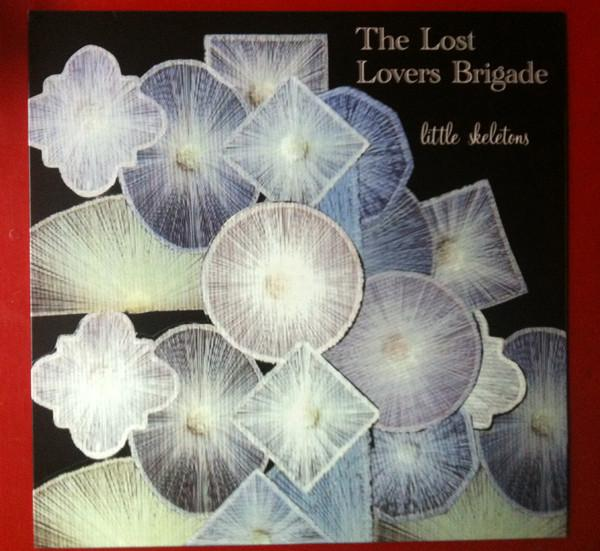 The Lost Lovers Brigade ‎– Little Skeletons