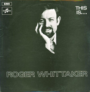 Roger Whittaker ‎– This is Roger Whittaker