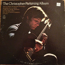 Load image into Gallery viewer, Christopher Parkening ‎– The Christopher Parkening Album