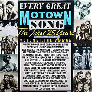 Various ‎– Every Great Motown Song: The First 25 Years As Originally Recorded Volume 1: The 1960's