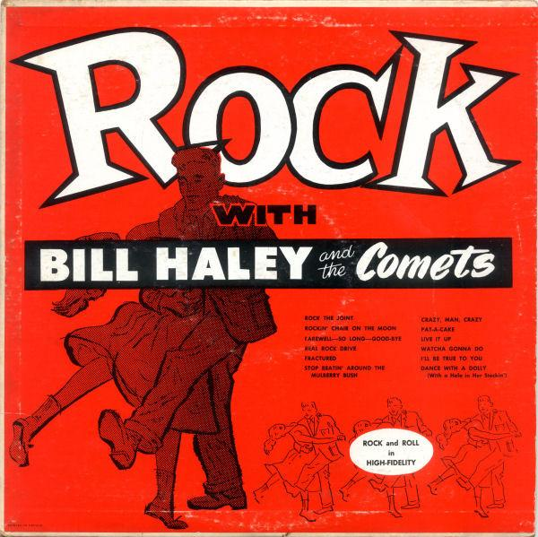 Bill Haley And The Comets ‎– Rock With Bill Haley And The Comets