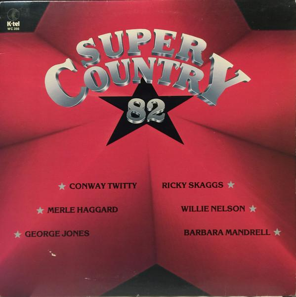 Various ‎– Super Country '82