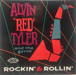 "Alvin ""Red"" Tyler & The Gyros ‎– Rockin' & Rollin'"