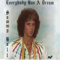 Sammy Hall ‎– Everybody Has A Dream