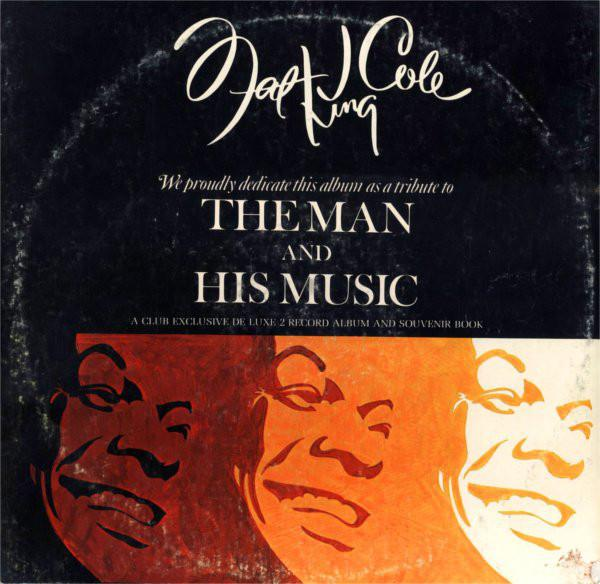 Nat King Cole ‎– The Man And His Music (2 discs)