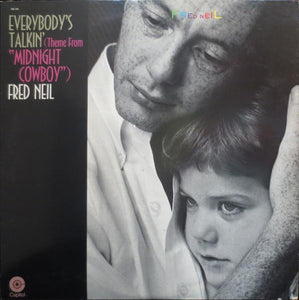 Fred Neil ‎– Everybody's Talkin' (Theme From Midnight Cowboy)