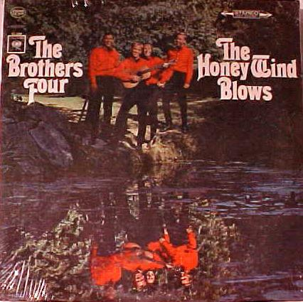 The Brothers Four ‎– The Honey Wind Blows