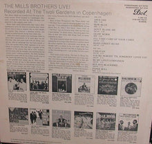 Load image into Gallery viewer, The Mills Brothers ‎– The Mills Brothers Live! Recorded At The Tivoli Gardens Copenhagen